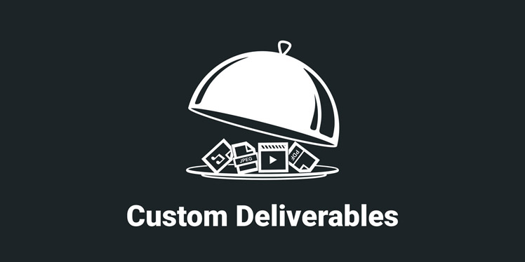Custom Deliverables For Easy Digital Downloads
