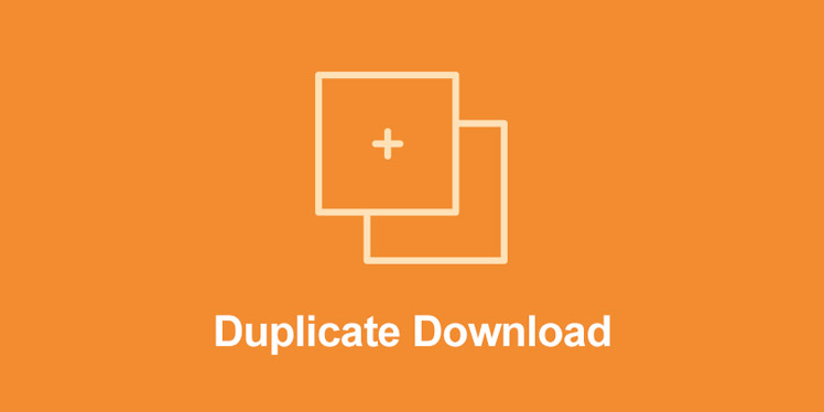 Duplicate Downloads For Easy Digital Downloads