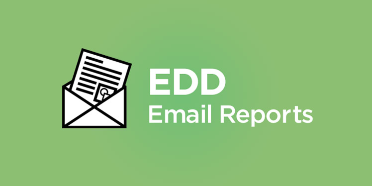 EDD Email Reports For Easy Digital Downloads