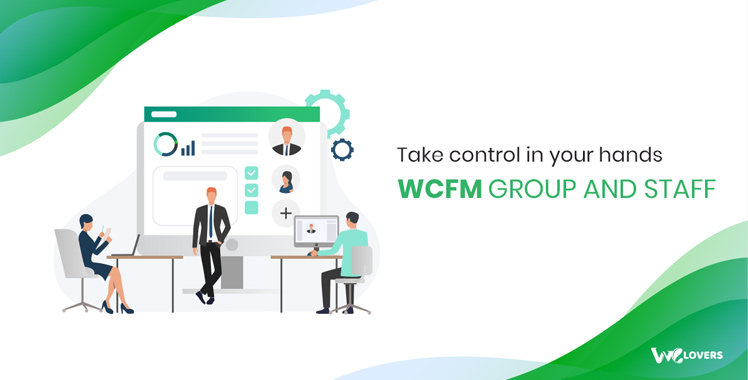 WCFM - WooCommerce Frontend Manager - Groups & Staffs